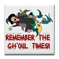 Remember the gh-oul Times.